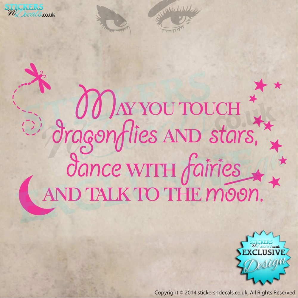 May You Touch Dragonflies & Stars, Dance With Fairies and Talk To The Moon - Nursery Wall Decor - Vinyl Wall Art