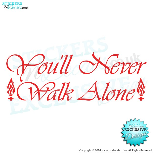 you u0026 39 ll never walk alone sticker