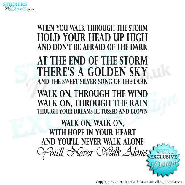 You`ll Never Walk Alone - Liverpool FC Anthem - YNWA Song Lyrics - Vinyl Wall Art - Wall Decal - Wall Decor