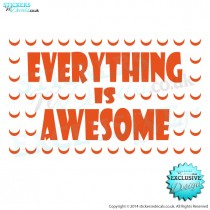 Everything Is Awesome Lego Brick - From The Lego Movie - Vinyl Wall Art - Childrens Wall Decor - Window Sticker