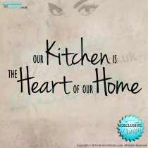 Our Kitchen Is The Heart Of Our Home - Vinyl Wall Art  - Kitchen Wall Decal - Wall Decor