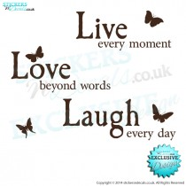 Live Every Moment, Love Beyond Words, Laugh Every Day - Vinyl Wall Art - Vinyl Wall Decal - Wall Decor