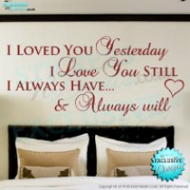 I Loved You Yesterday - Love Heart - Bedroom Wall Decor - Vinyl Wall Art - Vinyl Wall Decal - Vinyl Wall Sticker